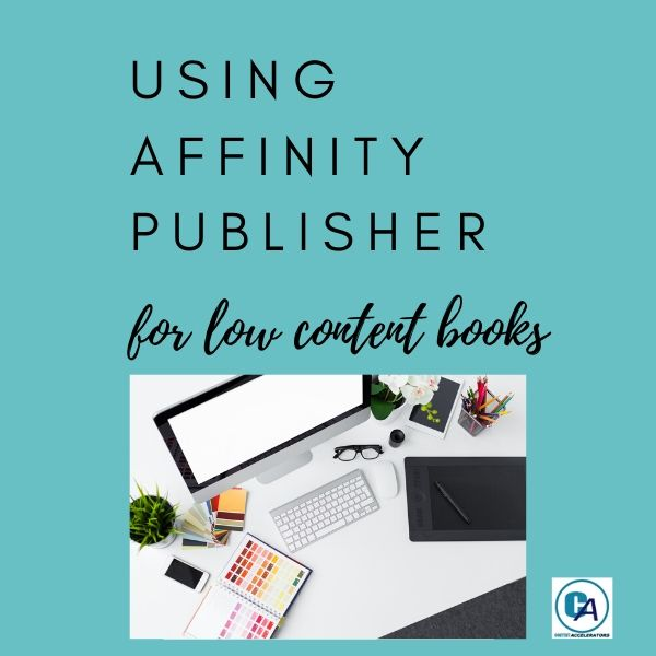 Using Affinity Publisher for Low Content Books training