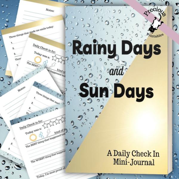 Rainy Days and Sun Days Journal